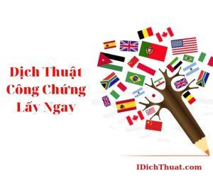 Dịch Thuật Công Chứng Lấy Ngay Nhanh ở Hà Nội Uy Tín