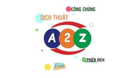 Dịch thuật A2Z cung cấp nhiều dịch vụ dịch thuật chất lượng