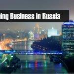 Những Điều Cần Biết Khi Kinh Doanh Ở Nga 13